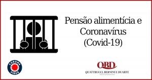 Pensão alimentícia e coronavirus